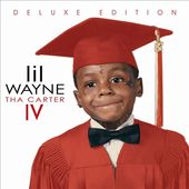 Tha Carter IV [Deluxe Clean Version]