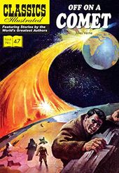 Classics Illustrated 47: Off on a Comet