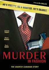 Murder in Fashion: The Andrew Cunanan Story
