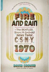 Fire and Rain: The Beatles, Simon & Garfunkel,