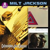 Art of Milt Jackson / Soul Brothers (with Ray