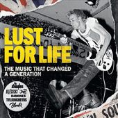 Lust for Life: The Music That Changed a