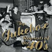 Top Jukebox Requests of The 1940's