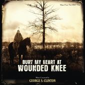 Bury My Heart at Wounded Knee [Music From The HBO