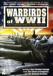 Warbirds of WWII: The Carrier War in the Pacific