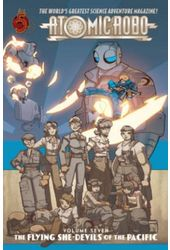 Atomic Robo 7: The Flying She-Devils of the