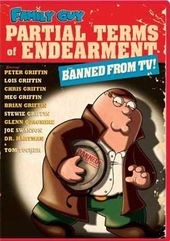 Family Guy - Partial Terms of Endearment