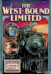 The West~Bound Limited (1923) / A Corner in Wheat