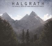 Halgrath - The Whole Path Of War And Acceptance