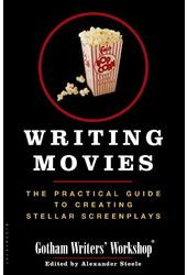Writing Movies: The Practical Guide to Creating
