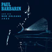 Paul Barbarin And His New Orleans Jazz