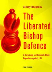 Chess: The Liberated Bishop Defence: A Surprising