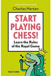 Start Playing Chess!: Learn the Rules of the