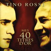 Mes 40 Chansons d'Or (2-CD)