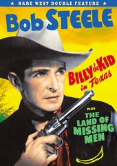 Bob Steele Double Feature: Billy The Kid in Texas