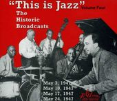This Is Jazz, Volume 4: The Historic Broadcasts