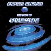 Galactic Grooves / Best of Lakeside