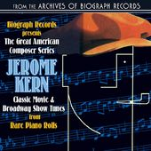 Biograph Presents Jerome Kern: Classic Movie &