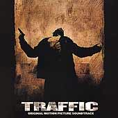 Traffic [Original Film Score]