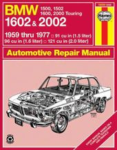 Bmw 1602 and 2002 1959 Thru 1977: '59 Thru '77