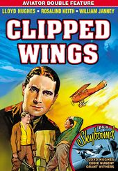 Clipped Wings (1937) / Skybound (1935) (Aviator