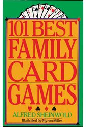 Card Games/General: 101 Best Family Card Games