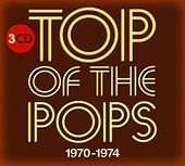 Top of the Pops 1970-1974 (3-CD)