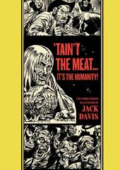 The Ec Comics Library: 'Tain't the Meat...it's