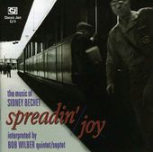 Spreadin' Joy: Music of Sidney Bechet