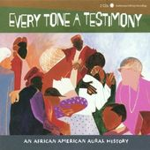 Every Tone a Testimony: An African American Aural