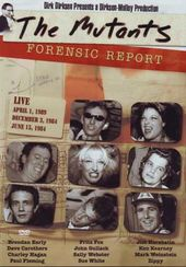 The Mutants - Forensic Report: Live 4/1/1989,