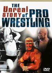 Wrestling - A&E: The Unreal Story of Pro Wrestling