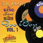 Best of King, Federal & Deluxe - Doo Wop, Volume 1
