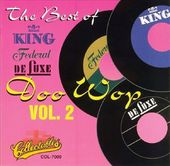 Best of King, Federal & Deluxe - Doo Wop, Volume 2