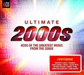 Ultimate 2000s [Legacy] (4-CD)