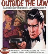 Outside the Law: Gangsters, Racketeers & The Feds