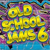 Old School Jams, Volume 6 (2-CD)