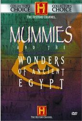 History Channel: Mummies and the Wonders of