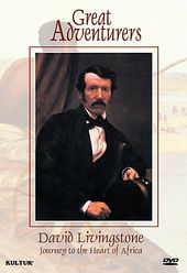 David Livingstone: Journey to the Heart of Africa