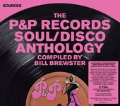 The P&P Records Soul/Disco Anthology (3-CD)