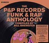 The P&P Records Funk & Rap Anthology (3-CD)