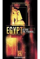 History Channel: Egypt - Beyond the Pyramids