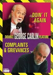 Complaints & Grievances / Doin' It Again