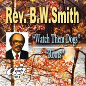 Watch Them Dogs / Roots