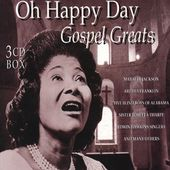 Oh, Happy Day: Gospel Greats
