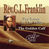 Dry Bones In The Valley / The Golden Calf