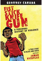 Fist Stick Knife Gun: A Personal History of