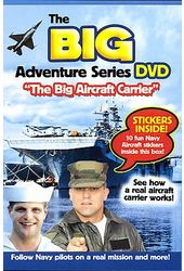 Big Adventure Series DVD: The Big Aircraft Carrier