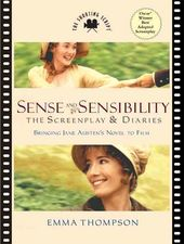 Sense and Sensibility: The Screenplay & Diaries :
