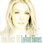 The Best of LeAnn Rimes [Curb / London]